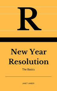 New Year Resolution: The Basics
