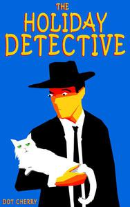 The Holiday Detective