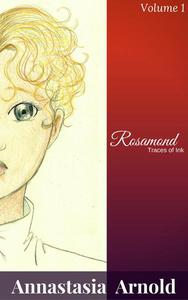 Rosamond: Traces of Ink