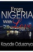 From Nigeria with Love: Part 1