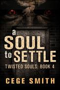 A Soul to Settle (Twisted Souls #4)