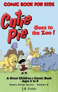 Comic Book for Kids: Cutie Pie Goes to the Zoo