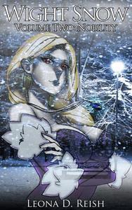Wight Snow II: Nobility