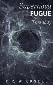 Supernova Fugue / Threnody