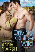 Driving Chloe Wild: A Smoke Jumper Short Story