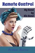 Remote Control: My Hand by His Hand