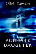 Eunuch's Daughter