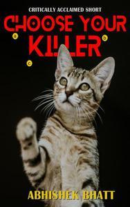 Choose Your Killer