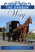 The Narrow Way: Amish Romance