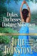 Dukes, Duchesses & Dashing Noblemen: A Once Upon A Rogue Regency Novels, Books 1-3