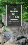 Cat Training For Beginners