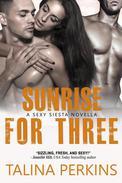 Sunrise For Three