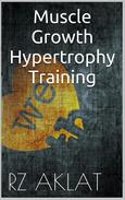 Muscle Growth - Hypertrophy Training