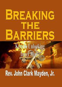Breaking the Barriers: Keys to Unlocking Inner Peace