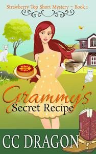 Grammy's Secret Recipe (Strawberry Top Short Mystery 1)