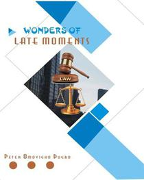 Wonders of Late Moments