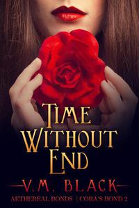 Time Without End: Cora's Bond #2