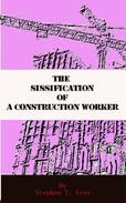 The sissification of a construction worker