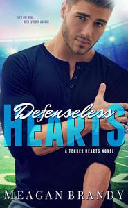 Defenseless Hearts