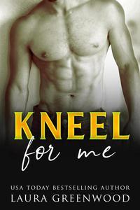 Kneel For Me