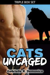 Cats Uncaged (Triple Box Set)