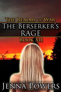 The Realms of War 12: The Berserker's Rage