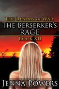 The Realms of War 12: The Berserker's Rage