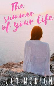 The Summer of Your Life