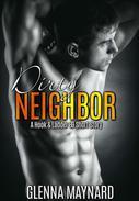 Dirty Neighbor