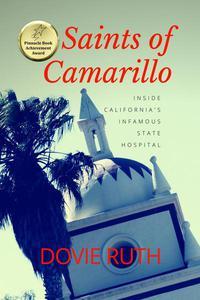 Saints of Camarillo: Inside California's Infamous State Hospital