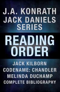 J.A. Konrath Books in Order - Jack Daniels Series in Reading Order, Jack Kilborn, Codename: Chandler, Melinda DuChamp, Complete Pen Name Chronological Bibliography