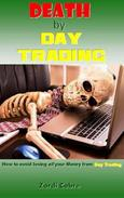Death by Day Trading