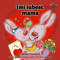 Îmi iubesc mama (I Love My Mom Romanian Edition)