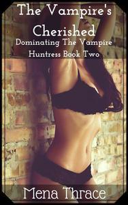 The Vampire's Cherished