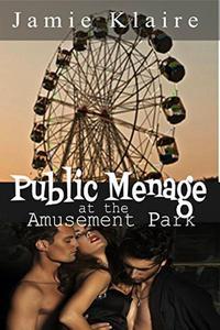 Public Menage: Amusement Park