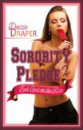 Sorority Pledge 2: Bad Girl on the Rise (BDSM Erotic Romance)