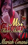 Ms. Goody Two Shoes