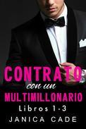 Contrato con un multimillonario (Libros 1-3)