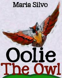 Children's Book: Oolie the Owl