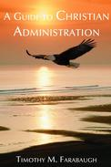 A Guide to Christian Administration