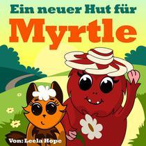 Ein Neuer Hut für Myrtle