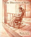 The Discovery of Kate Book 2 of 2
