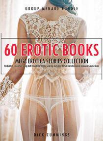 60 Erotic Books Mega Erotica Stories Collection- Forbidden Taboo Sex Gang Milf Rough Hard Wife Sharing Backdoor BDSM Dark Romance Bisexual Gay Lesbian