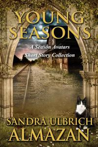 Young Seasons: A Season Avatars Short Story Collection