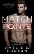 Match Pointe: Bad Boys and Show Girls