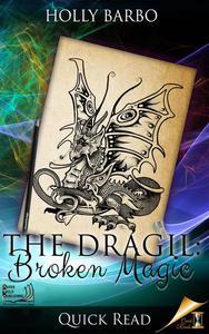 The Dragil: Broken Magic