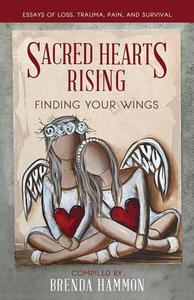 Sacred Hearts Rising: Finding Your Wings