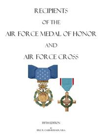 Recipients of the Air Force Medal of Honor and Air Force Cross