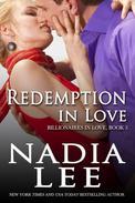 Redemption in Love (Billionaires in Love Book 3)