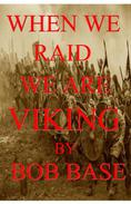 When we raid we are Viking